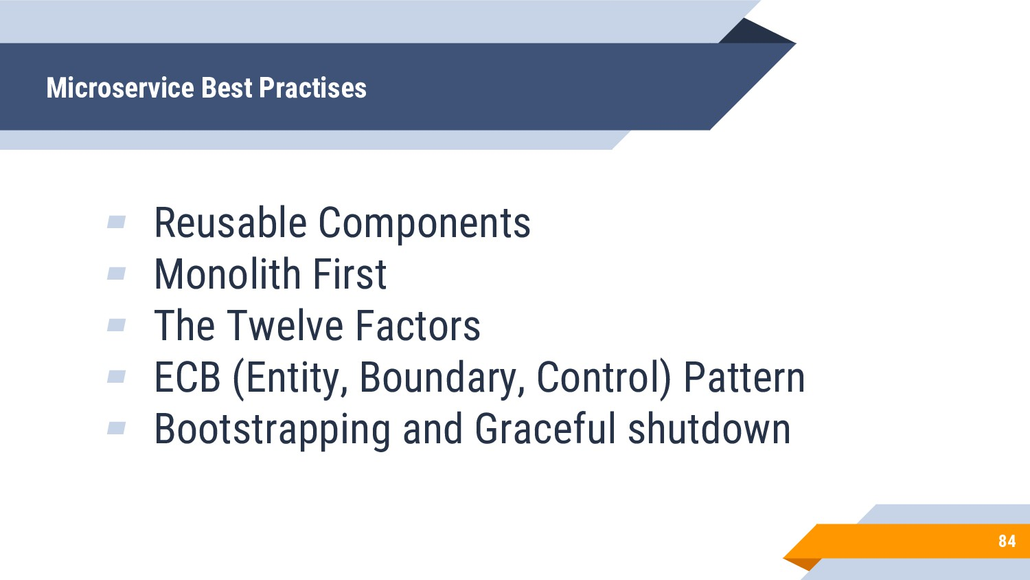 ▰ Reusable Components ▰ Monolith First ▰ The Tw...