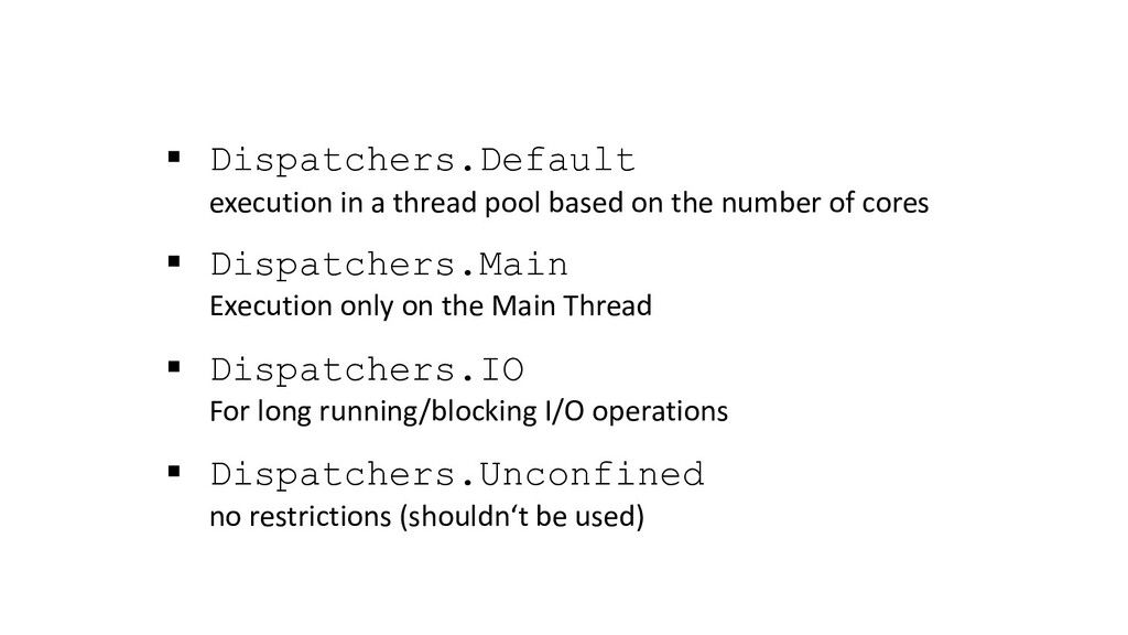 § Dispatchers.Default execution in a thread poo...