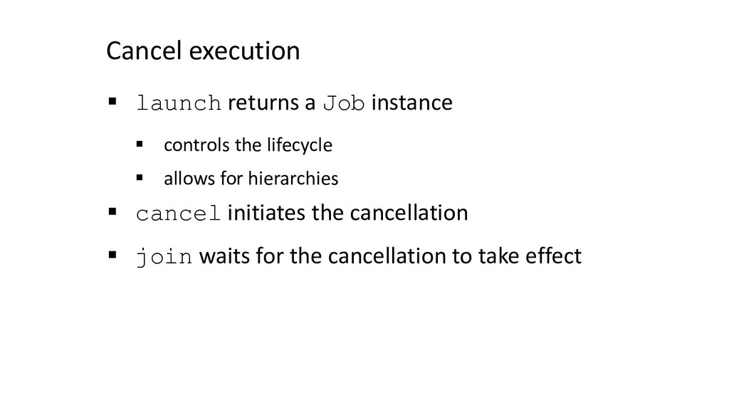 Cancel execution § launch returns a Job instanc...