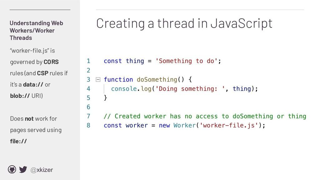 @xkizer Creating a thread in JavaScript Underst...