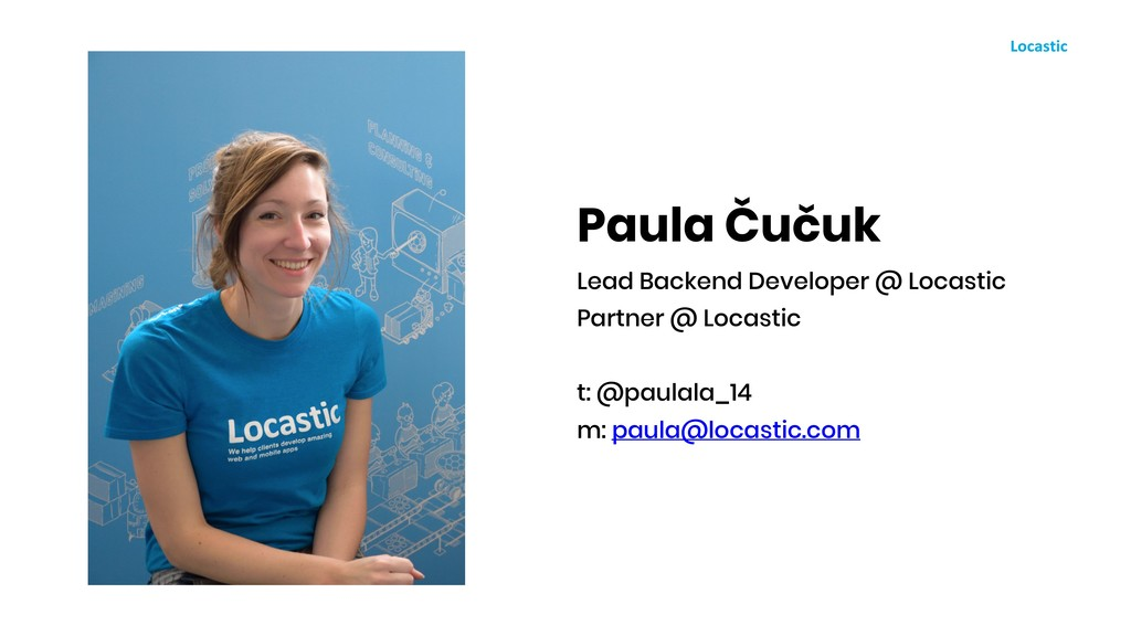 Paula Čučuk Lead Backend Developer @ Locastic P...
