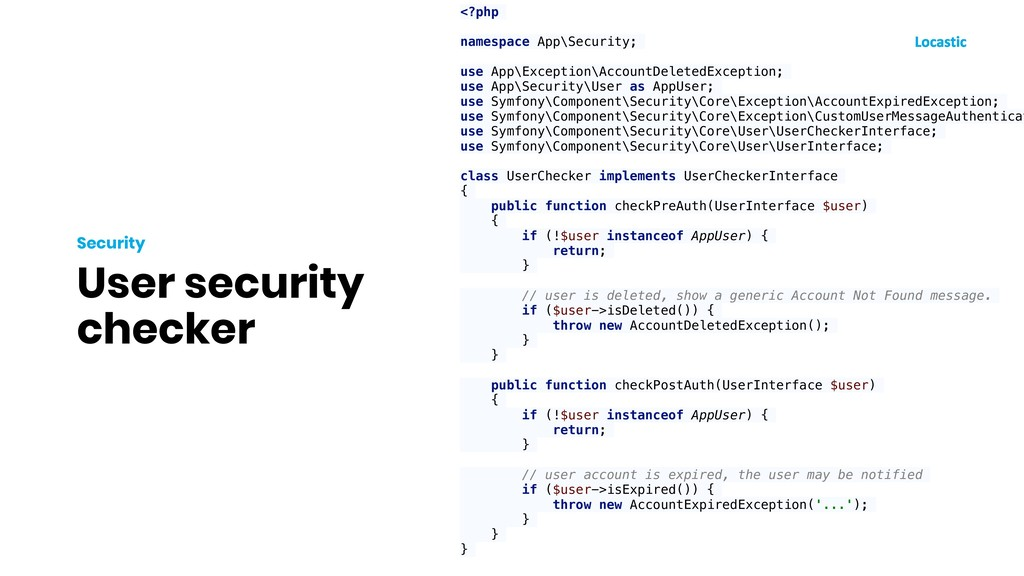 User security checker Security <?php namespace ...
