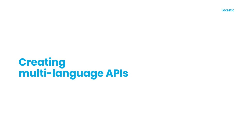 Creating multi-language APIs