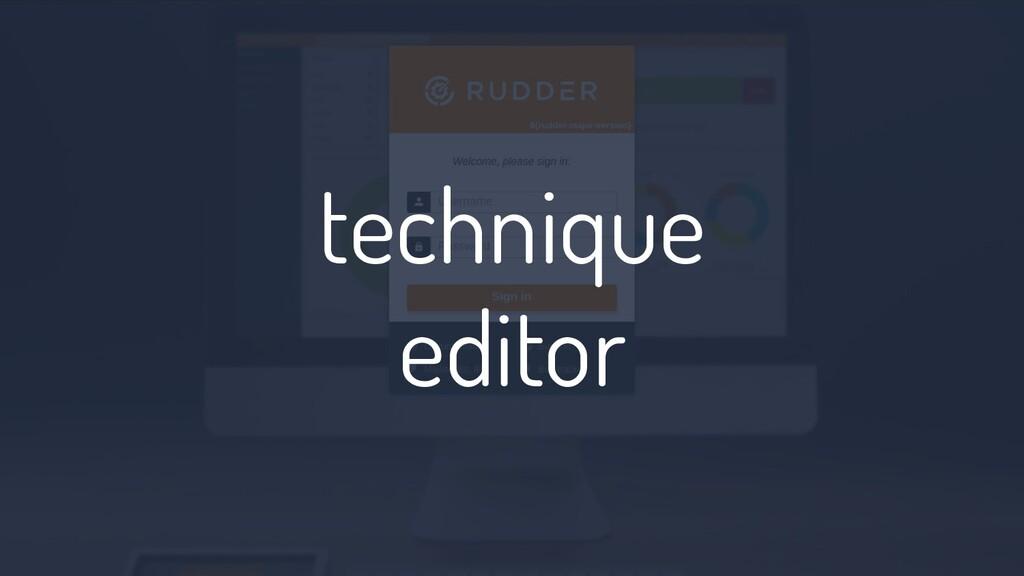technique editor