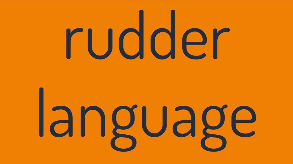 rudder language