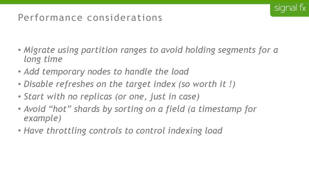 Performance considerations • Migrate using part...