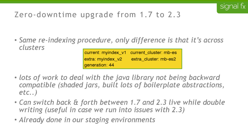 Zero-downtime upgrade from 1.7 to 2.3 • Same re...