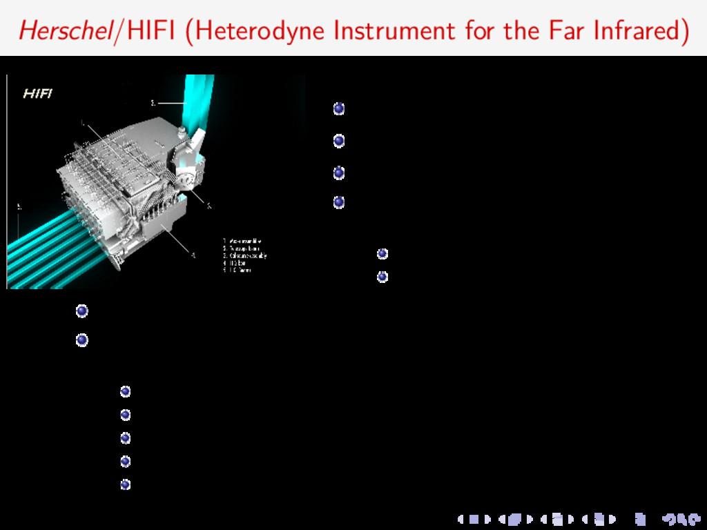 Herschel/HIFI (Heterodyne Instrument for the Fa...