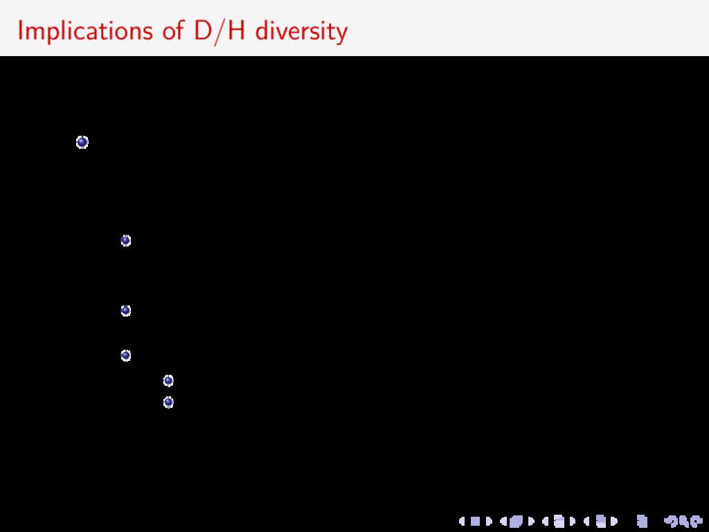 Implications of D/H diversity Low D/H in JFCs i...