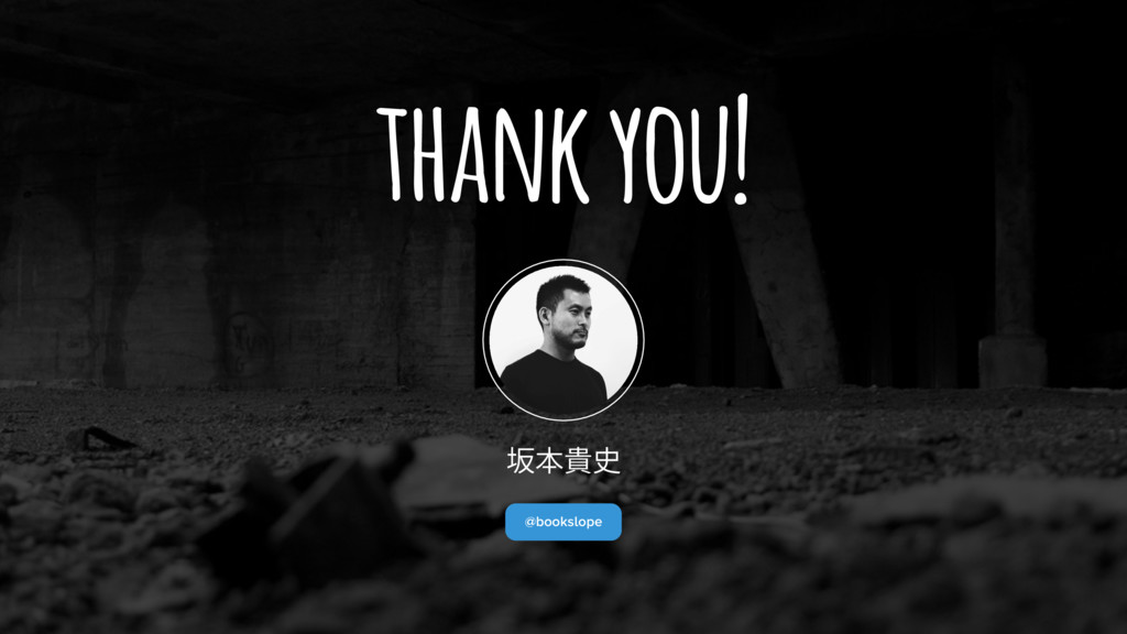 thank you! 㖩劤顜〷 @bookslope