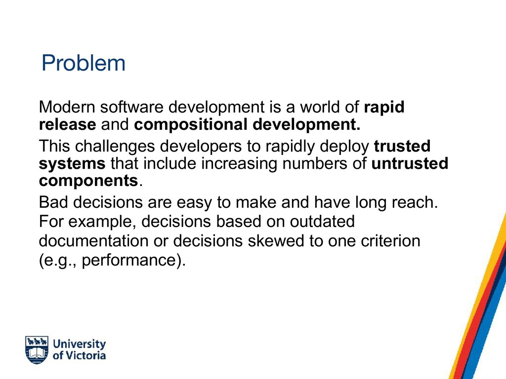 Problem Modern software development is a world ...