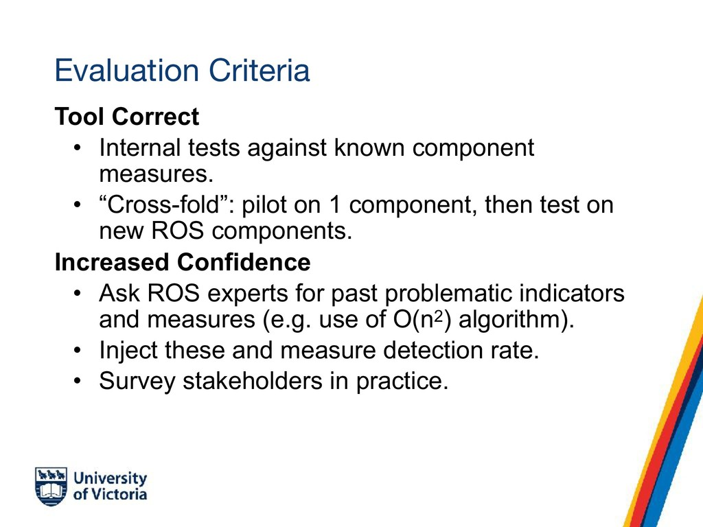 Evaluation Criteria Tool Correct • Internal tes...