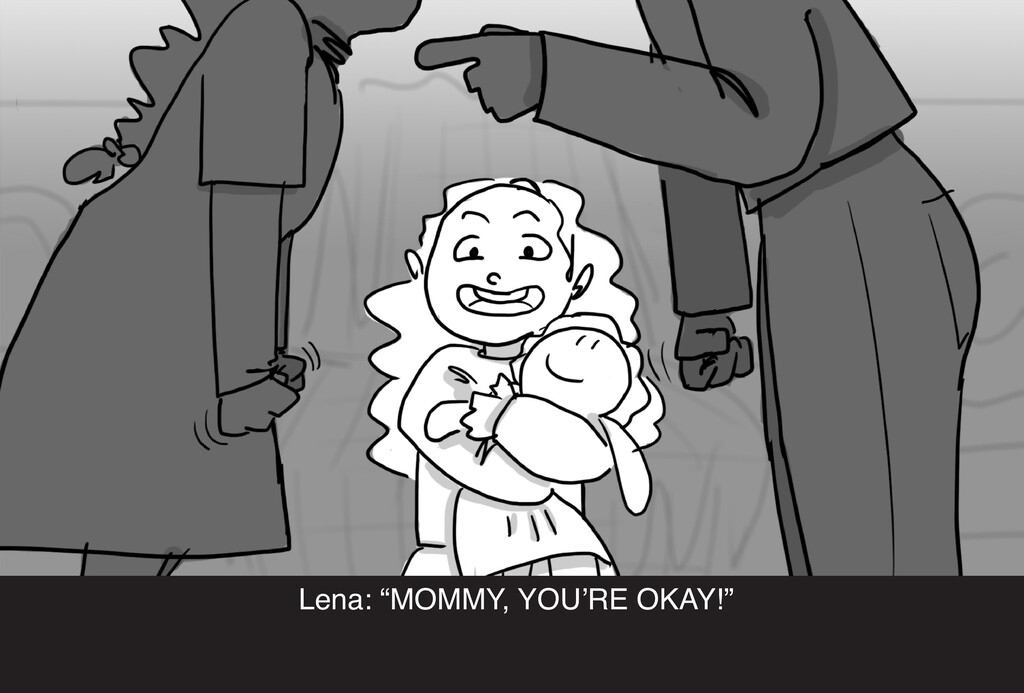 "Lena: ""MOMMY, YOU'RE OKAY!"""
