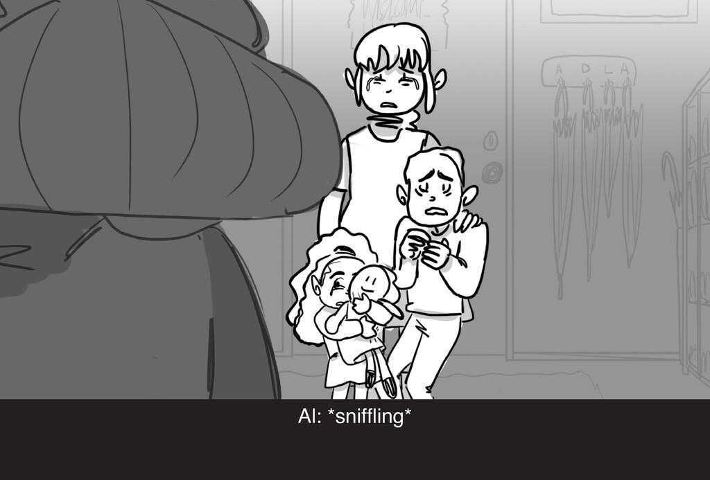 Al: *sniffling*