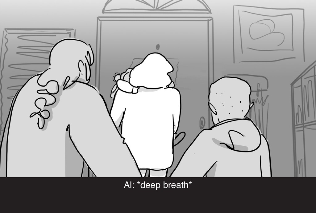 Al: *deep breath*