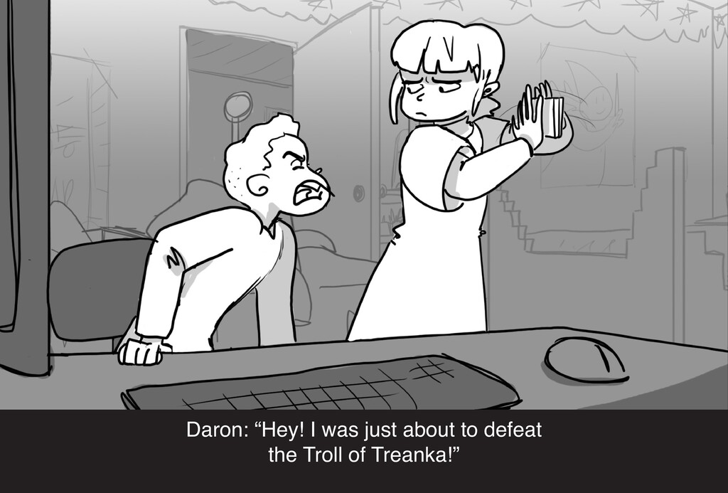 """Daron: """"Hey! I was just about to defeat the Tro..."""