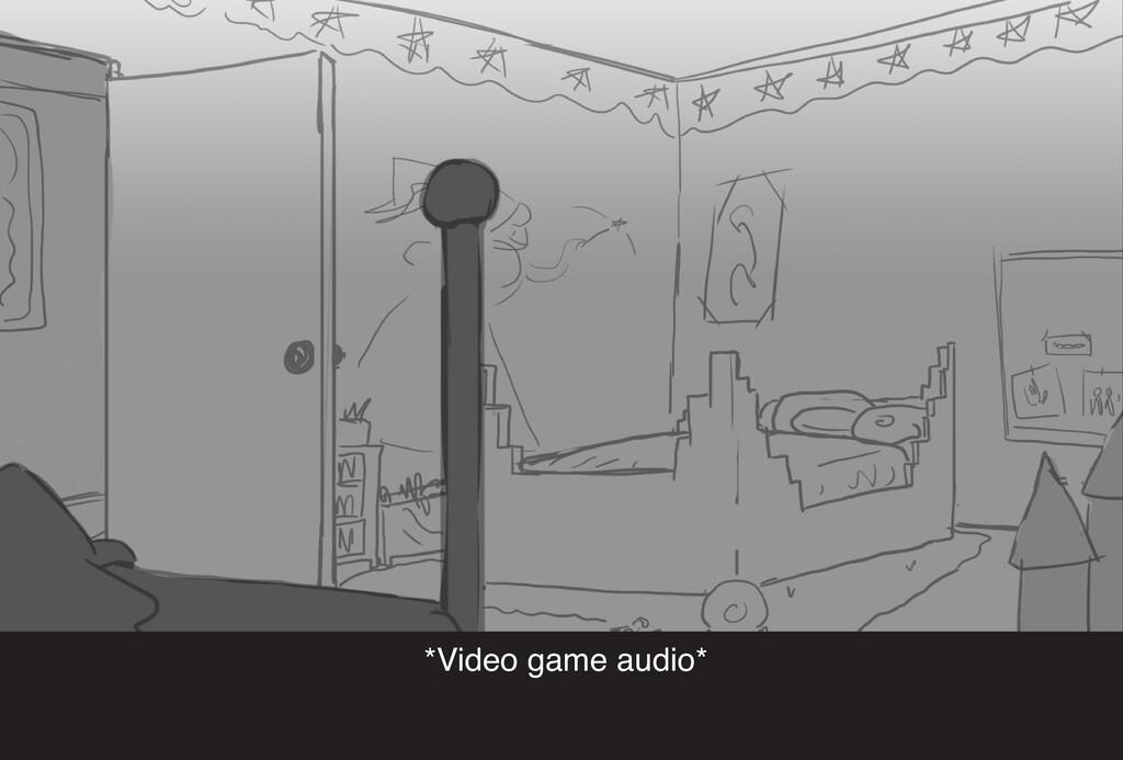 *Video game audio*