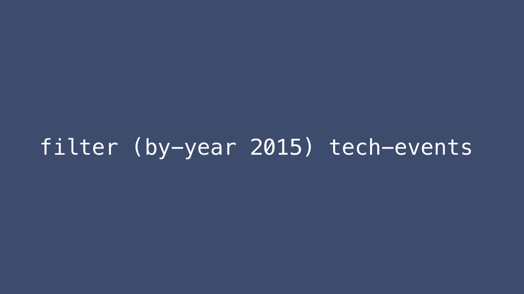 filter (by-year 2015) tech-events