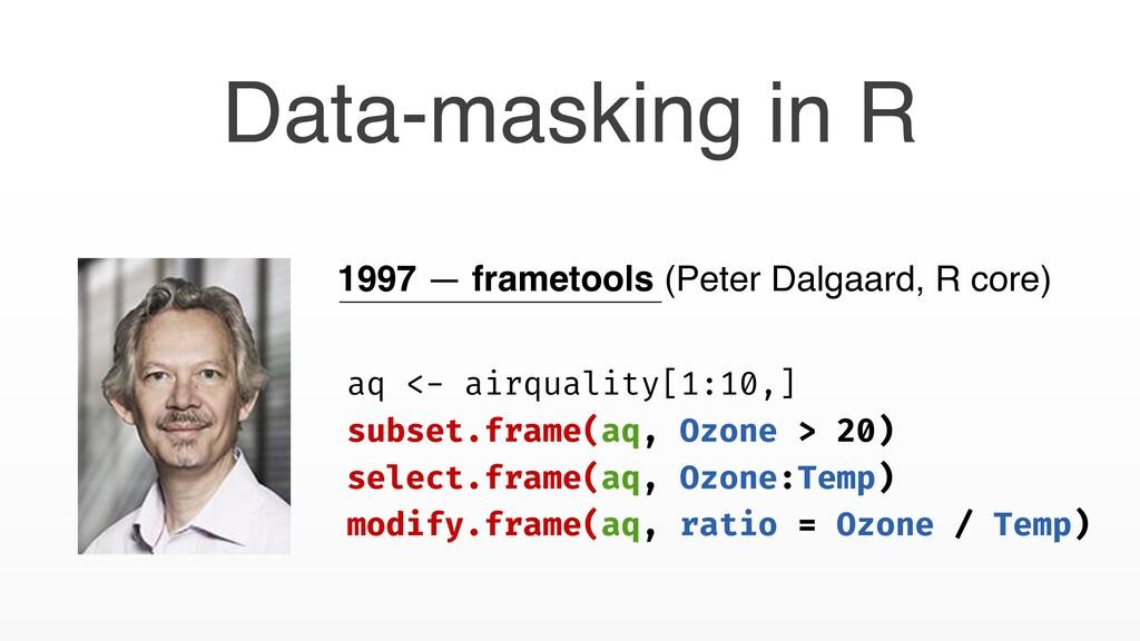 1997 — frametools (Peter Dalgaard, R core) aq <...
