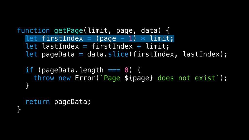 function getPage(limit, page, data) { let first...