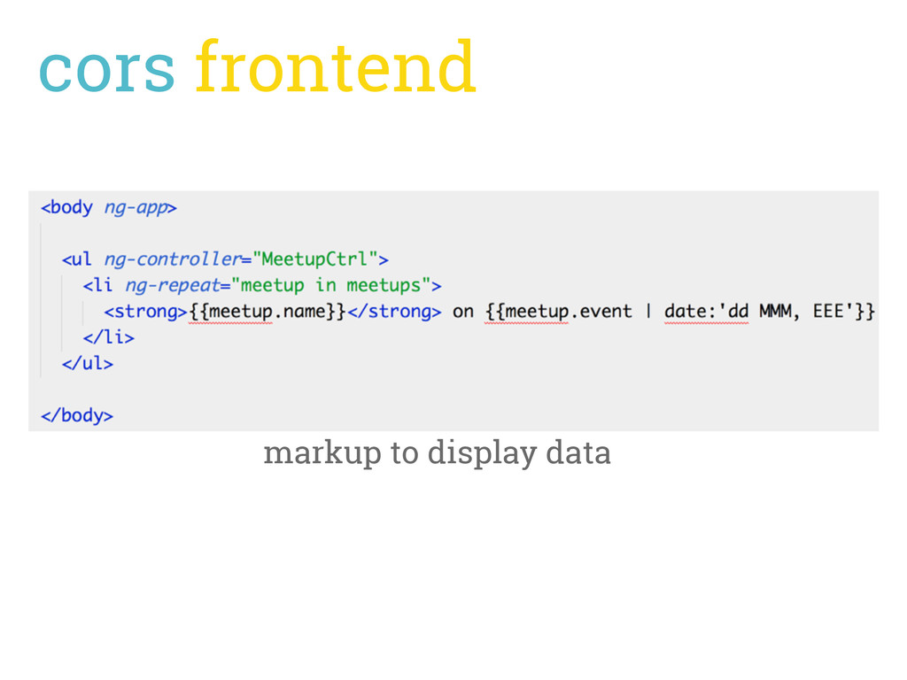 cors frontend markup to display data