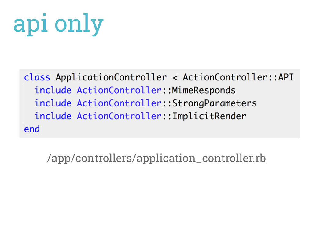 api only /app/controllers/application_controlle...