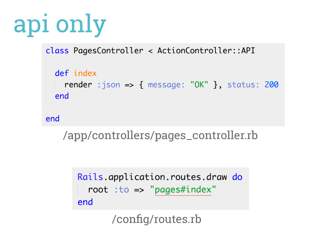 api only /app/controllers/pages_controller.rb /...