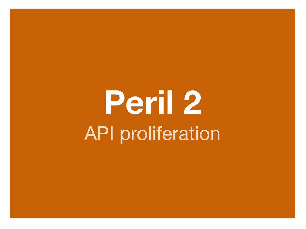 Peril 2 API proliferation http://www.flickr.com/...