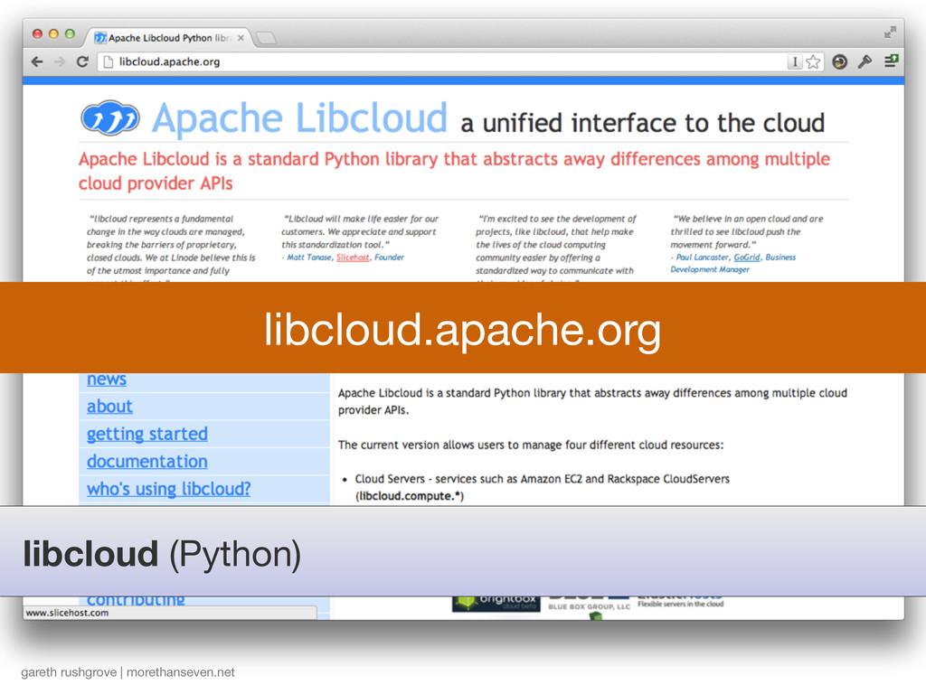libcloud (Python) gareth rushgrove | morethanse...
