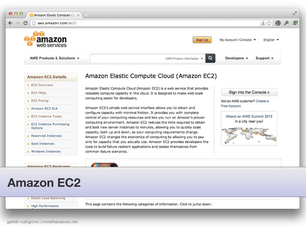 Amazon EC2 gareth rushgrove | morethanseven.net
