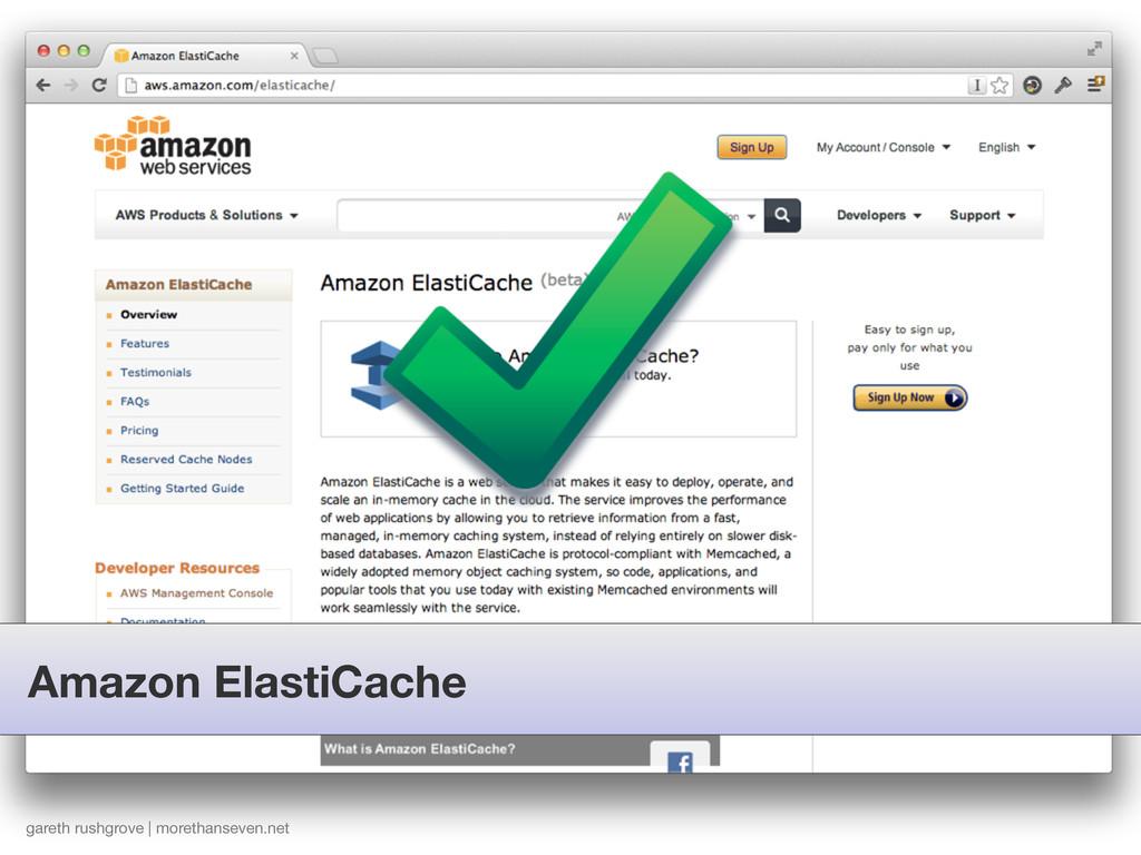 Amazon ElastiCache gareth rushgrove | morethans...