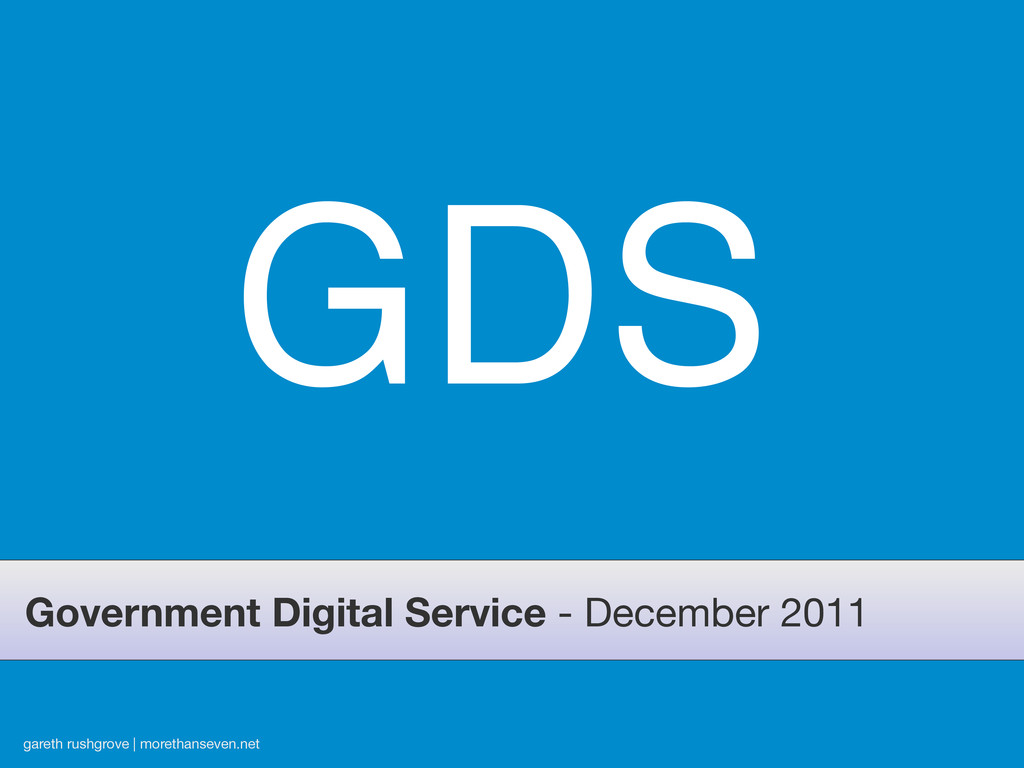 GDS Government Digital Service - December 2011 ...