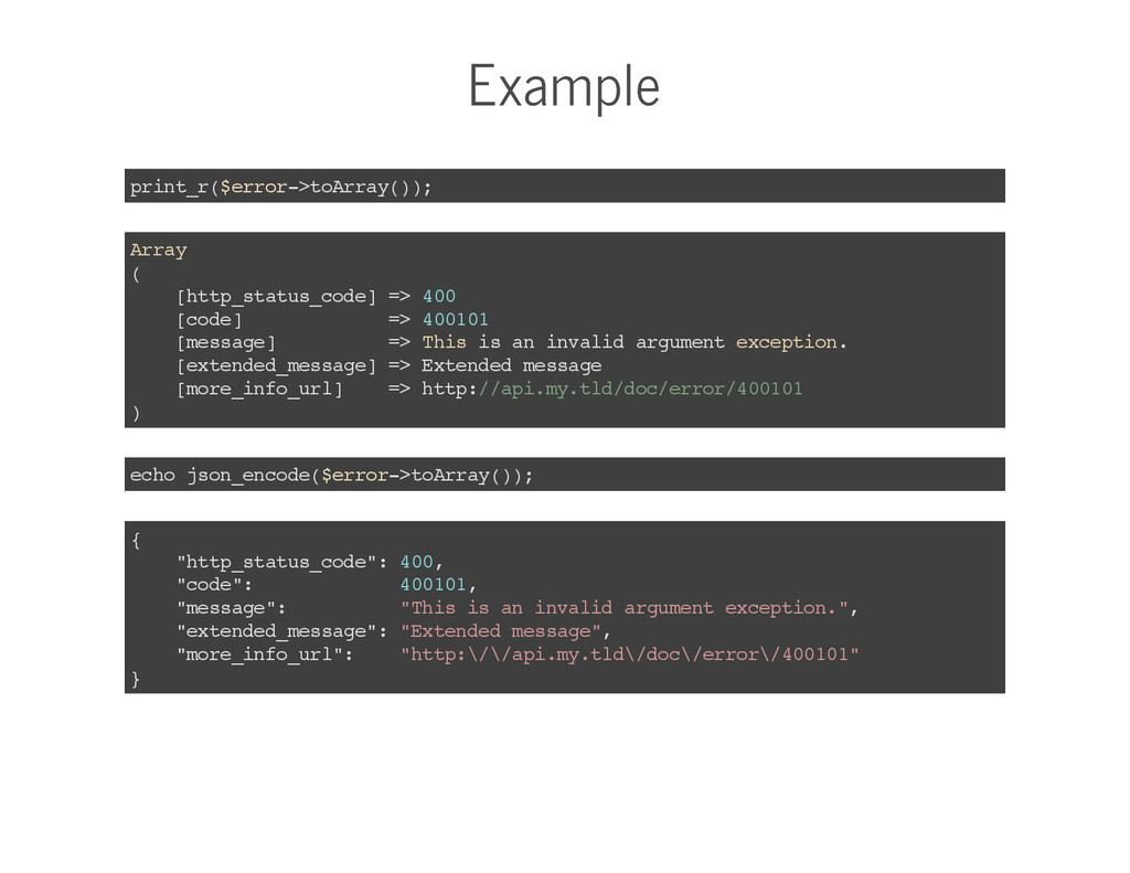 Example print_r($error->toArray()); Array ( [ht...