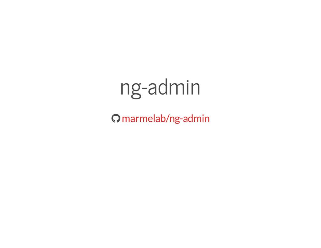 ng-admin  marmelab/ng-admin
