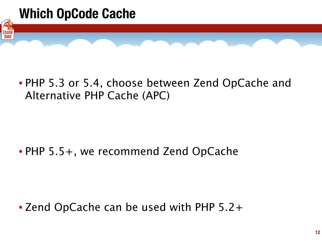 Which OpCode Cache • PHP 5.3 or 5.4, choose bet...