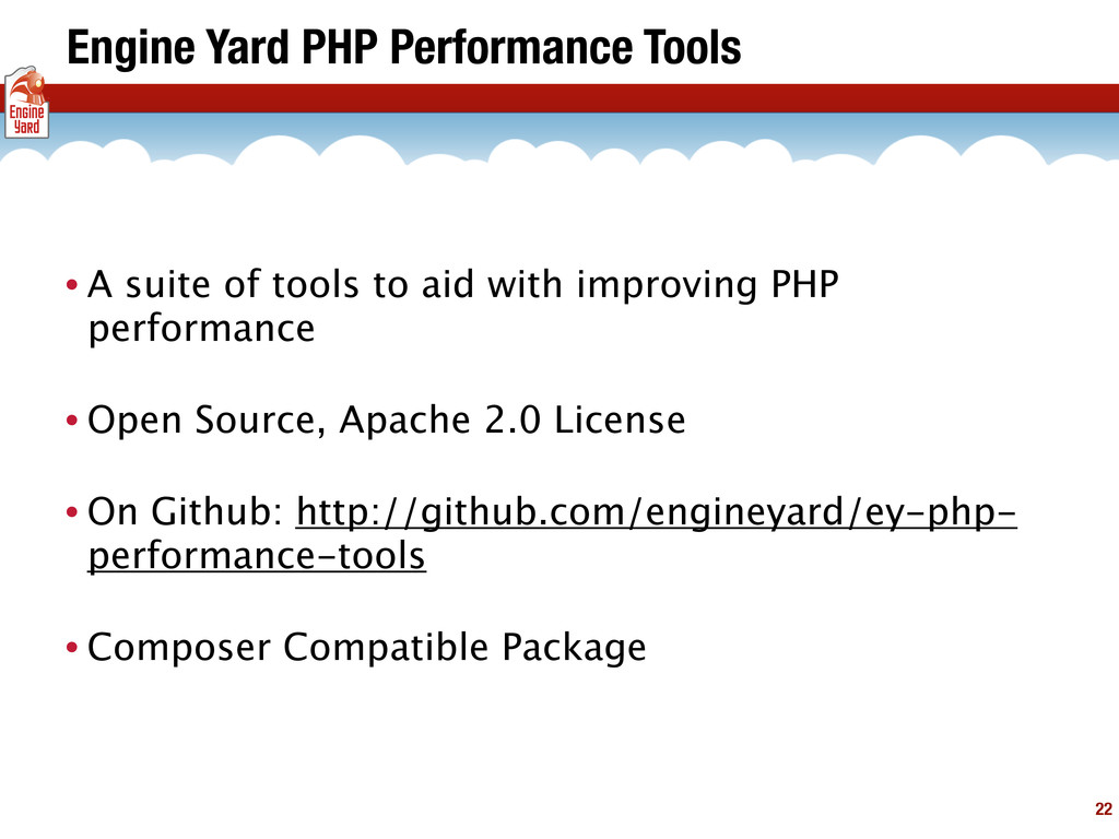 Engine Yard PHP Performance Tools • A suite of ...