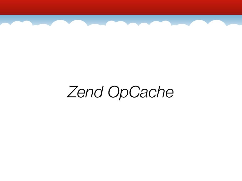 Zend OpCache