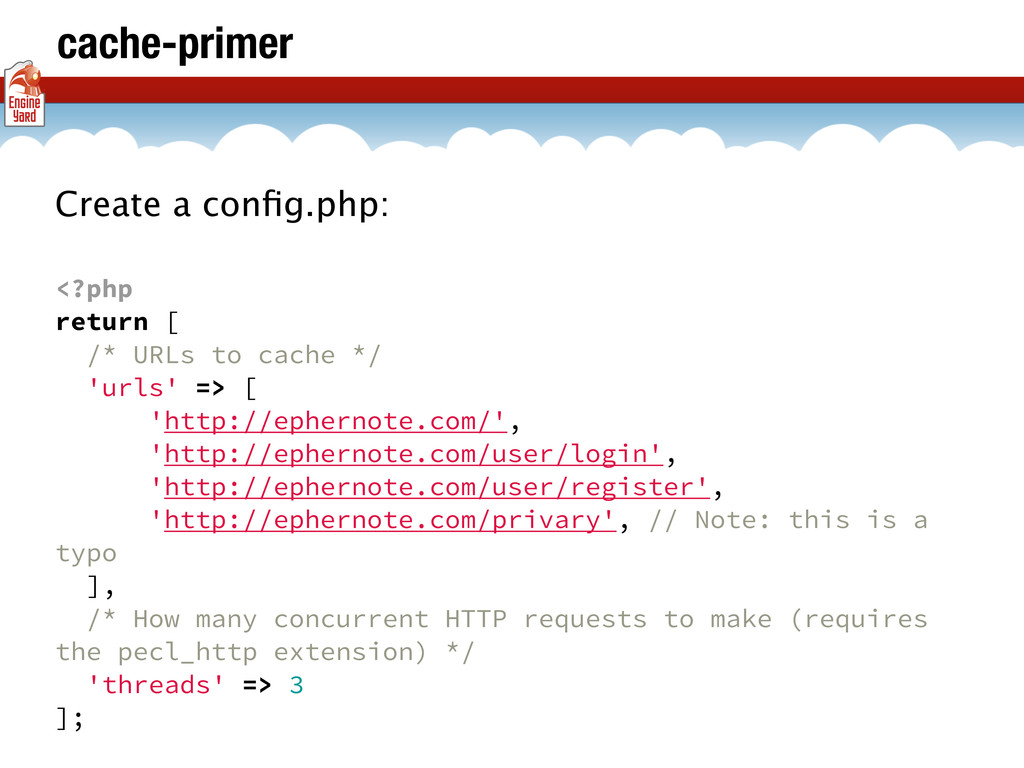 cache-primer Create a config.php: <?php return [...