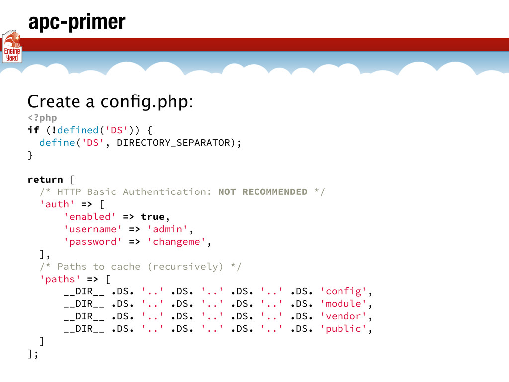 apc-primer Create a config.php: <?php if (!defin...