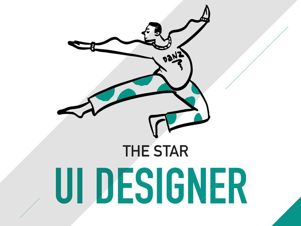 UI DESIGNER THE STAR