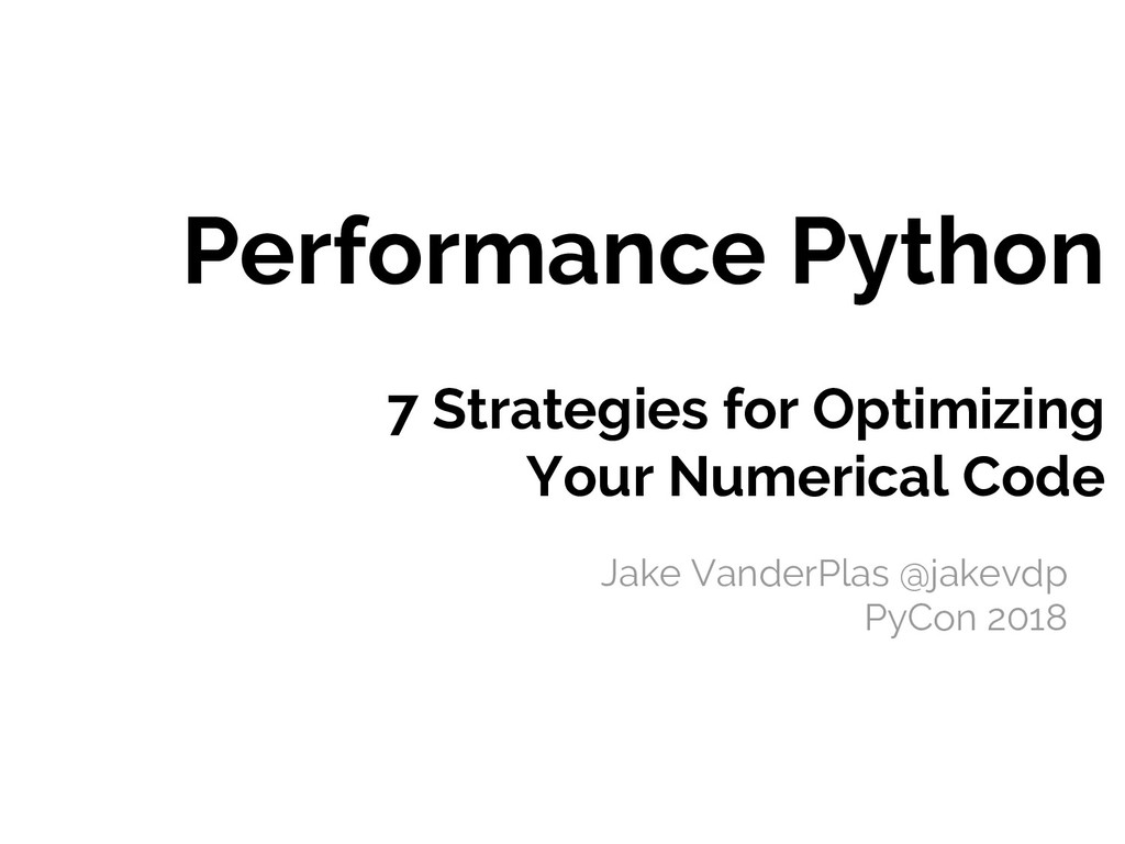 Performance Python 7 Strategies for Optimizing ...