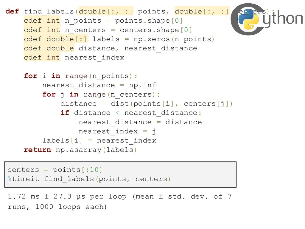 def find_labels(double[:, :] points, double[:, ...