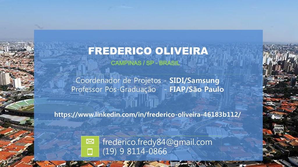 FREDERICO OLIVEIRA Coordenador de Projetos - SI...