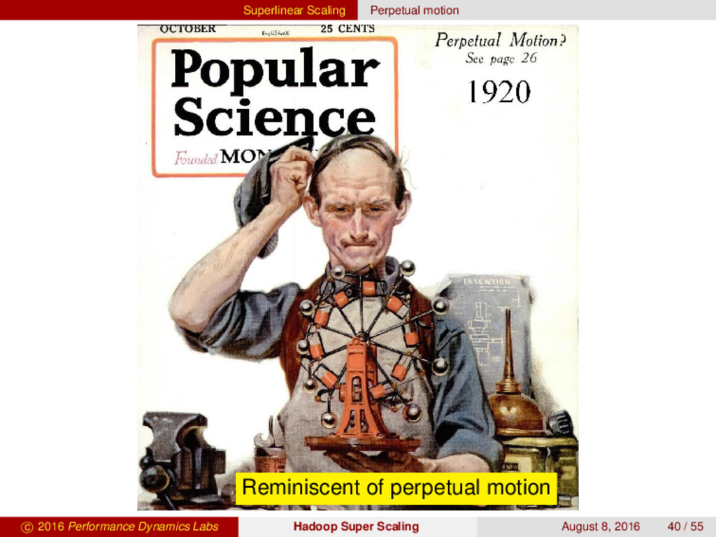 Superlinear Scaling Perpetual motion Reminiscen...