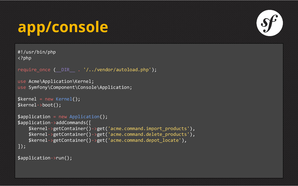 app/console #!/usr/bin/php <?php require_once (...