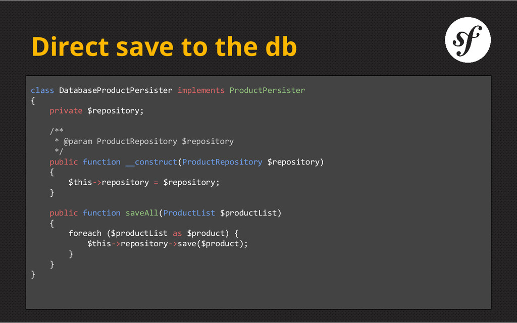 Direct save to the db class DatabaseProductPers...