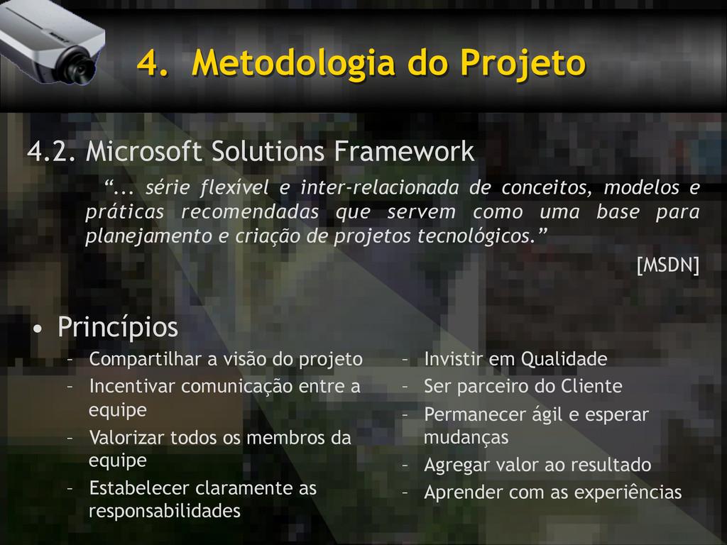 4. Metodologia do Projeto 4.2. Microsoft Solut...