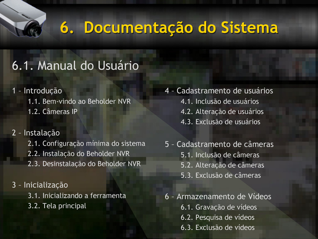 6. Documentação do Sistema 6.1. Manual do Usuá...