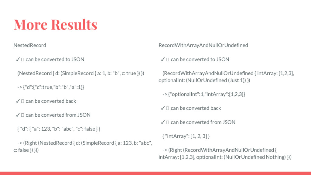 More Results NestedRecord ✓ can be converted to...
