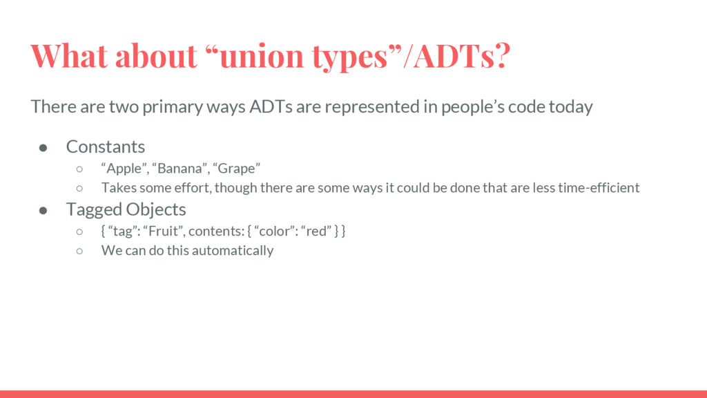 """What about """"union types""""/ADTs? There are two pr..."""